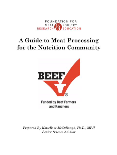 A Guide to Meat Processing for the Nutrition Community