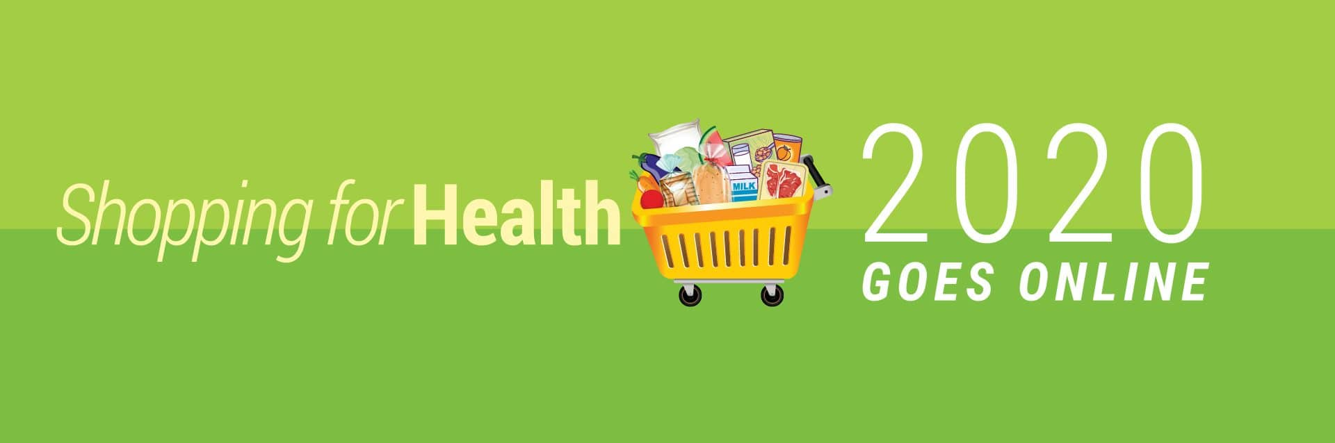 Shopping for Health 2020 Goes Online