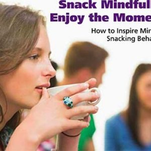 Snack Mindfully